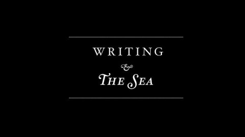 Writing and the Sea