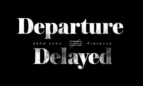 Departure Delayed