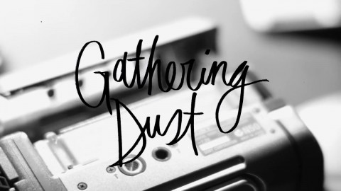 Gathering Dust