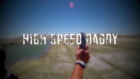 High Speed Daddy