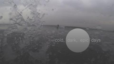Cold Dark Epic Days