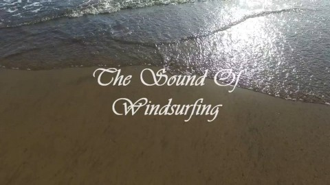 The Sound of Windsurfing
