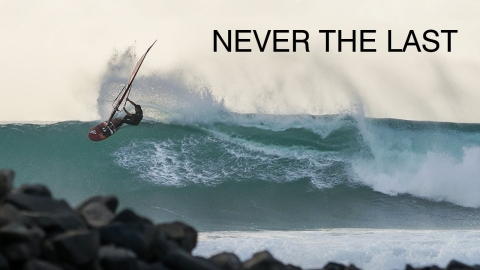 Never the last