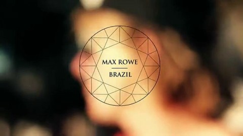 Max Rowe – Brazil 2012