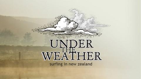 Under the Weather – Filmen