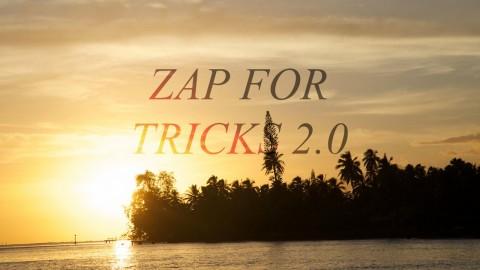 Zap for Tricks 2.0